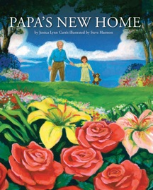 Papa's New Home, Jessica Curtis